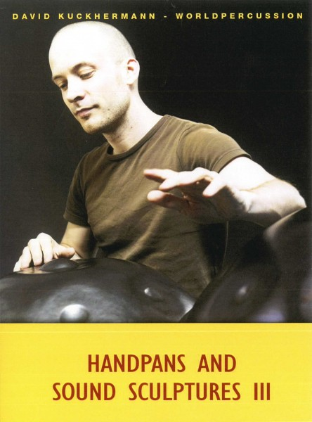 Handpans and Sound Sculptures III, David Kuckhermann