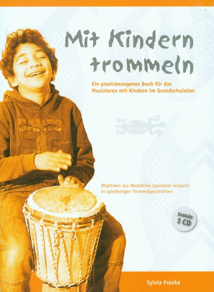 Mit Kindern trommeln, Sylvia Franke