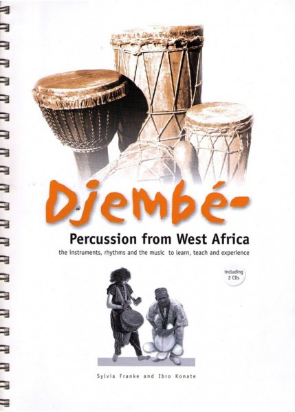 Djembepercussion from Westafrica, S. Franke & I. Konate